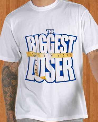 Biggest Looser T-Shirt TV Series
