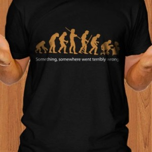 Evolution Of Men T-Shirt Something Wrong