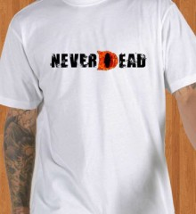 Never-Dead-Game-T-Shirt.jpg